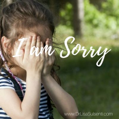 I am Sorry {From the Heart and Words of a Child}