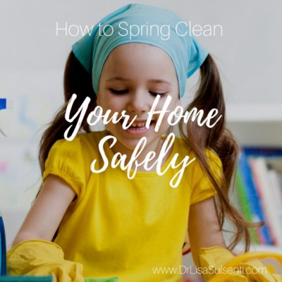 How to Spring Clean Your Home Safely